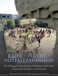 Neues Buch: Krieg – Flucht – Notfallpädagogik